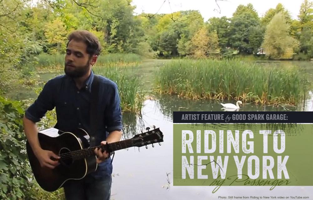 Passenger - Riding to New York